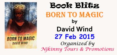 Book Blitz: Born to Magic by David Wind